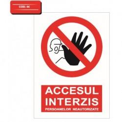 Autocolant accesul interzis persoanelor neautorizate